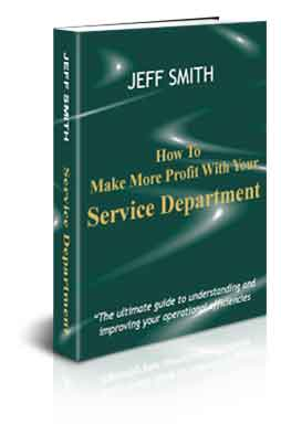 How to make more profit with your service department by Jeff Smith