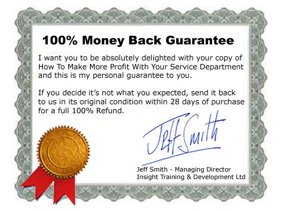 100% money back guarantee on how to make more profit with your service department by Jeff Smith